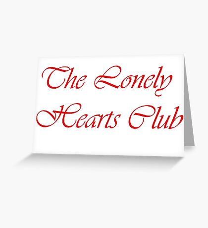 Lonely club Greeting Card