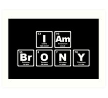 I Am Brony - Periodic Table Art Print