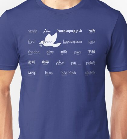 Peace in many languages Unisex T-Shirt