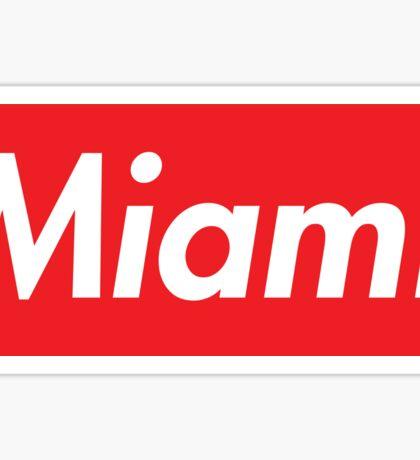 MIAMI SUPREME Sticker