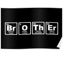 Brother - Periodic Table Poster