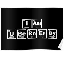 I Am Ubernerdy - Periodic Table Poster
