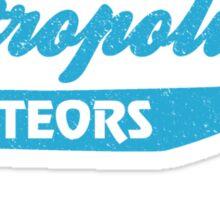 Metropolis Meteors Sticker
