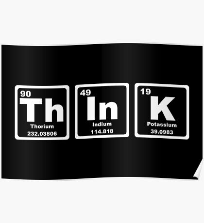 Think - Periodic Table Poster