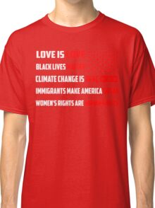 Love Is Love Trump - White Classic T-Shirt