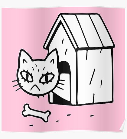 Cat in doghouse Poster