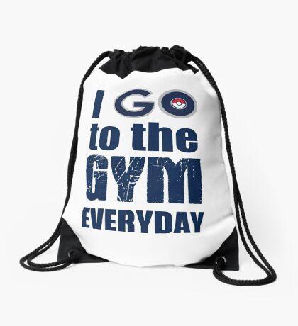 I GO to the gym everyday, Pokémon Go Drawstring Bag