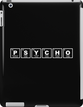 Psycho - Periodic Table by graphix