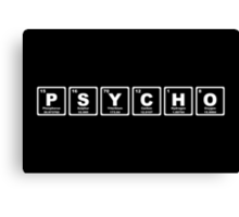 Psycho - Periodic Table Canvas Print