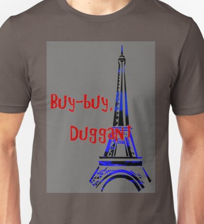 "Doctor Who - ""Buy-buy, Duggan"" Unisex T-Shirt"