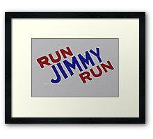 Run Jimmy Run Framed Print