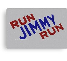 Run Jimmy Run Canvas Print