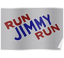 Run Jimmy Run Poster