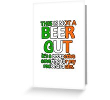 Funny Irish beer gut excuses! Greeting Card