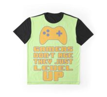 Gamer's Life - We don't Age Graphic T-Shirt