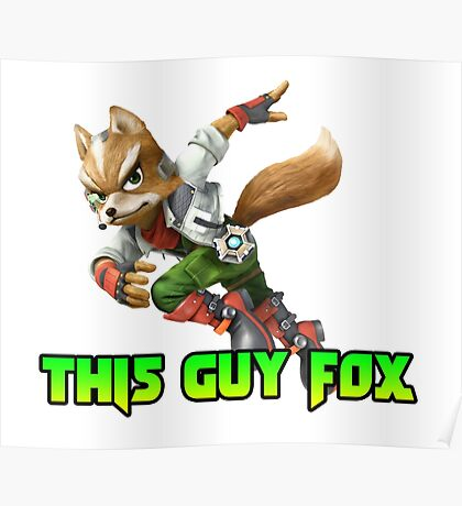This guy fox Poster