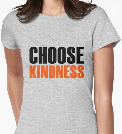 CHOOSE KINDNESS Womens Fitted T-Shirt