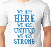 Women's Million March Washington 2017: We Are Strong  Unisex T-Shirt
