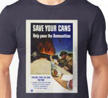 Vintage World War I Save Your Cans Ammunition Unisex T-Shirt