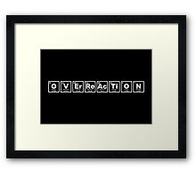 Overreaction - Periodic Table Framed Print