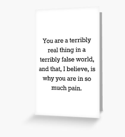 Terrible Life Quote Greeting Card