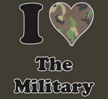 I Love the Military by ColaBoy