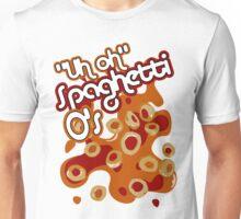 """Uh oh"" Spaghetti O's Unisex T-Shirt"