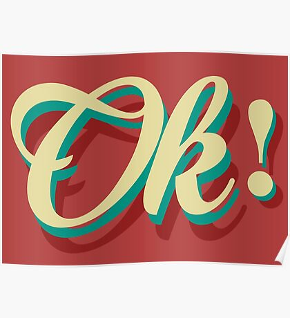 It´s ok! Poster