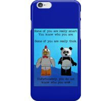 Some of you are really smart..... iPhone Case/Skin