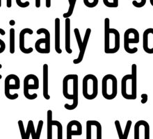 The free soul is rare, but you know it when you see it - basically because you feel good, very good, when you are near or with them. Sticker