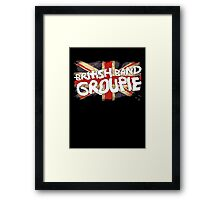 Britts Groupie Framed Print