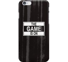 The Game Is On iPhone Case/Skin