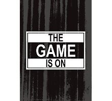 The Game Is On Photographic Print