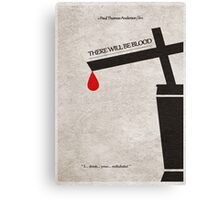 There Will Be Blood Canvas Print