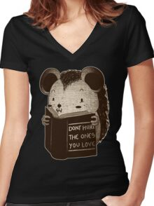 Hedgehog Book Don't Hurt The Ones You Love Women's Fitted V-Neck T-Shirt