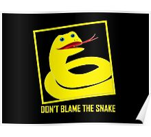 DON'T BLAME THE SNAKE Poster