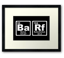 Barf - Periodic Table Framed Print