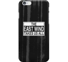 The East Wind iPhone Case/Skin
