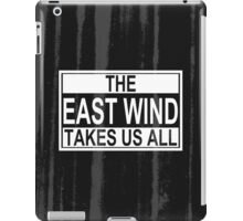The East Wind iPad Case/Skin
