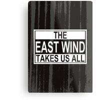 The East Wind Metal Print