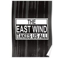 The East Wind Poster