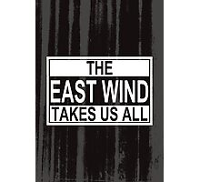 The East Wind Photographic Print