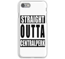 Straight Outta Centrel Perk iPhone Case/Skin