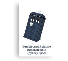 Tumblr And Relative Dimensions In (cyber)Space. Canvas Print