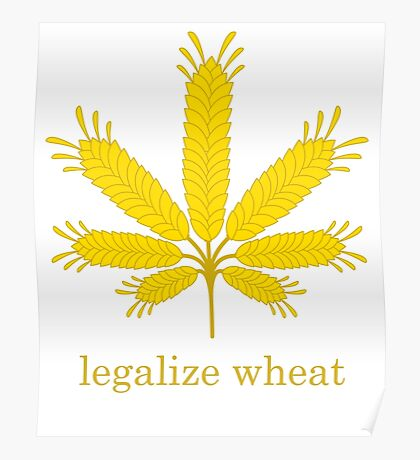 legalize wheat Poster