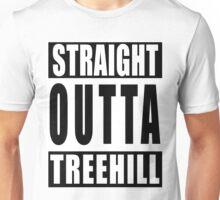 Straight Outta Tree Hill Unisex T-Shirt