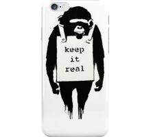 Banksy Keep it Real iPhone Case/Skin