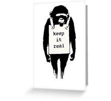Banksy Keep it Real Greeting Card