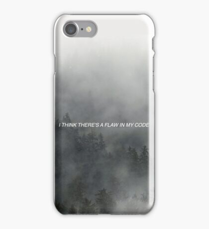 I Think There's A Flaw In My Code iPhone Case/Skin