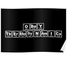 Obey Thermodynamics - Periodic Table Poster